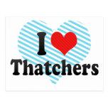 I Love Thatchers Post Card