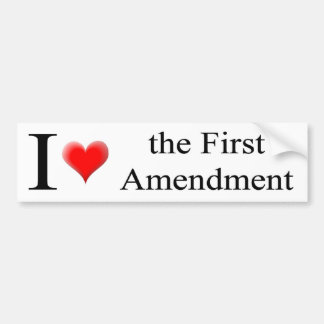 I Love the 1st Amendment Bumper Sticker