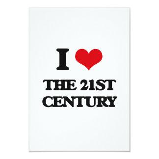 "I love The 21St Century 3.5"" X 5"" Invitation Card"