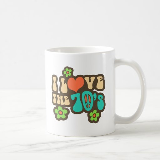 I Love The 70's Classic White Coffee Mug
