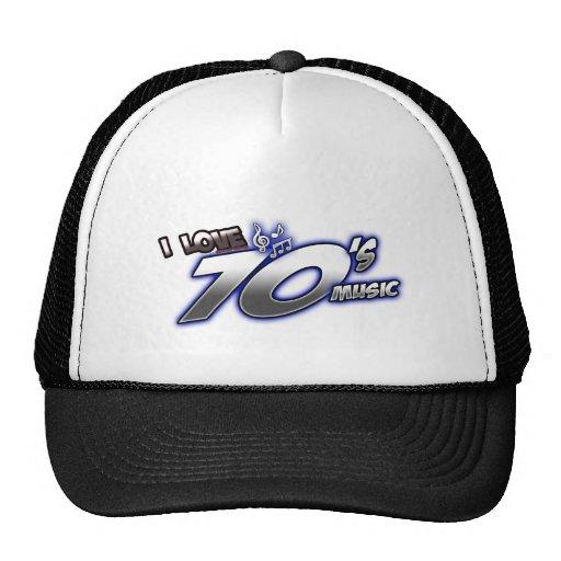 I Love the 70s Seventies 1970s MUSIC in 70s fan Trucker Hat