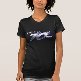 I Love the 70s Seventies 1970s MUSIC in 70s fan T Shirt