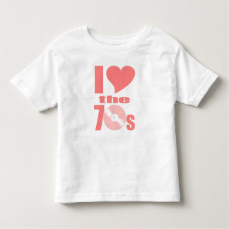I Love the 70s Toddler T-shirt