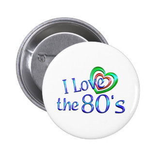 I Love the 80s Pinback Buttons