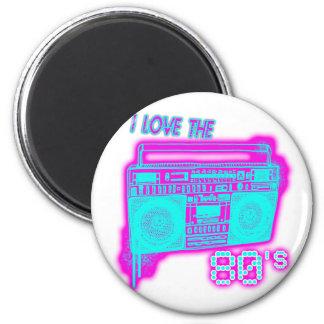 I LOVE THE 80s Fridge Magnet
