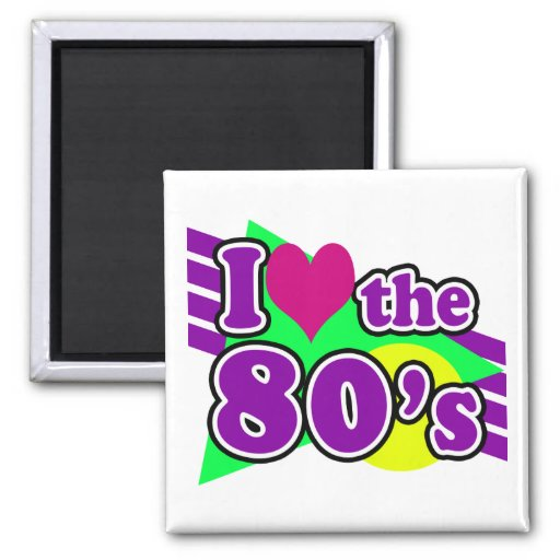 I Love the 80's Geometric Neon Eighties Party Magnet