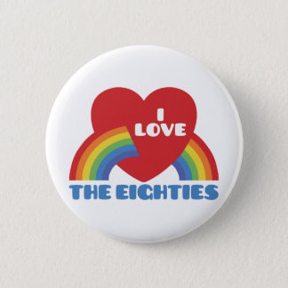 I Love The 80's Pinback Button