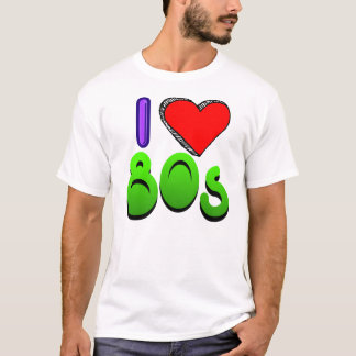 I Love the 80s T-Shirt