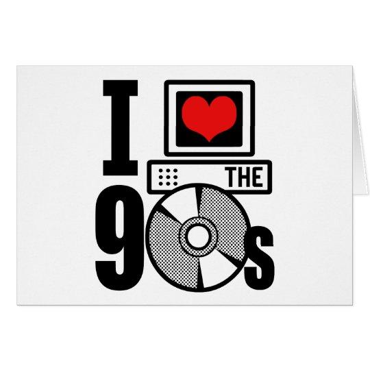 I Love The 90s Card