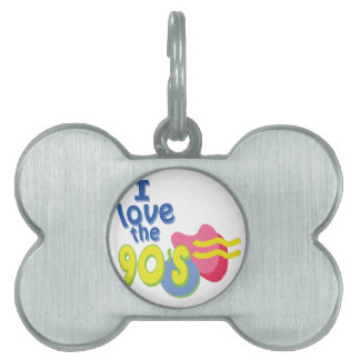 I Love the 90s Pet Tag