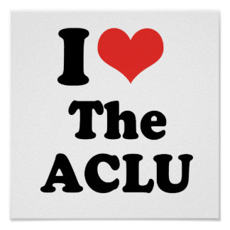 I LOVE THE ACLU - .png Poster