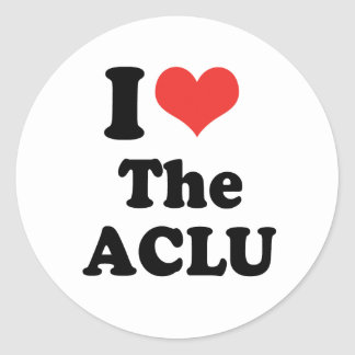 I LOVE THE ACLU - .png Round Sticker