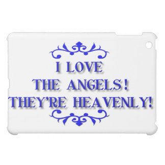 I love the Angels! They're Heavenly! iPad Mini Cover