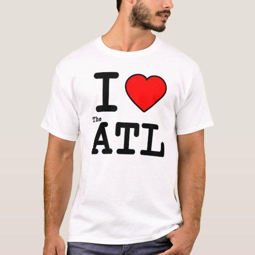 I Love The Atl T Shirt Zazzle