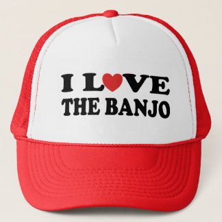I Love The Banjo Trucker Hat