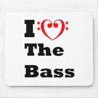 I Love the Bass Mouse Pad