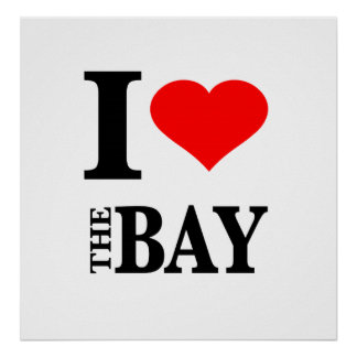 I Love The Bay Area Poster