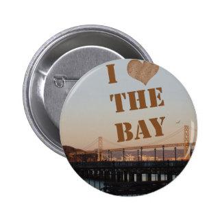 I Love The Bay! Pin