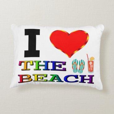 Beach Themed I Love The Beach Decorative Pillow