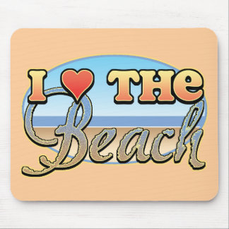 I Love the Beach Mouse Pads