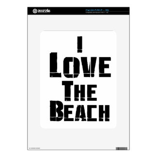 I Love The Beach Skin For iPad