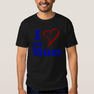 I Love The Blues Shirt