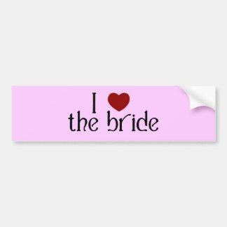 I love the bride bumper sticker