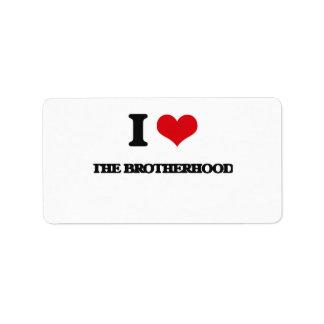 I Love The Brotherhood Address Label