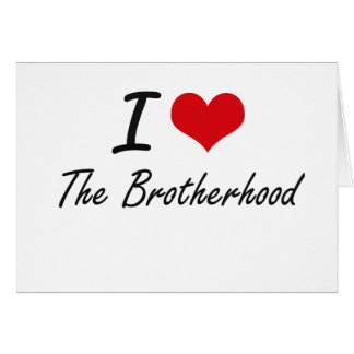 I Love The Brotherhood Stationery Note Card