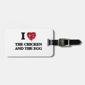I love The Chicken And The Egg Tags For Luggage