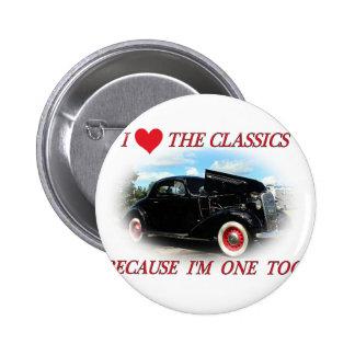 I Love The Classics 2 Pinback Button