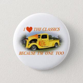 I Love The Classics Pinback Button