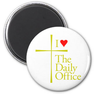 I Love The Daily Office 2 Inch Round Magnet