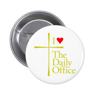 I Love The Daily Office 2 Inch Round Button