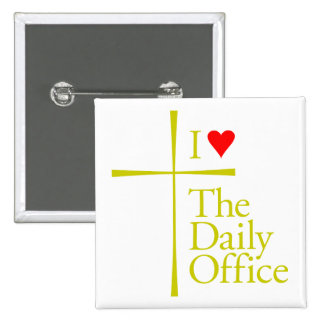 I Love The Daily Office 2 Inch Square Button