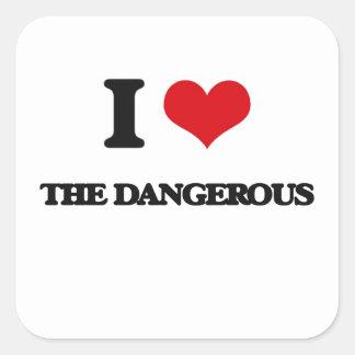 I Love The Dangerous Square Sticker