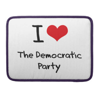 I Love The Democratic Party MacBook Pro Sleeve