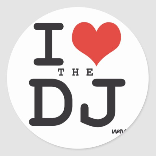 I love the DJ Classic Round Sticker