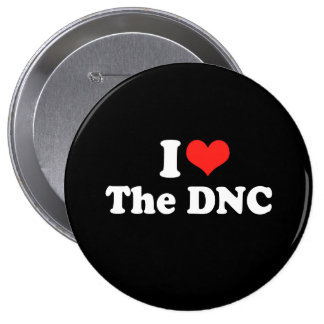 I LOVE THE DNC.png Pinback Buttons