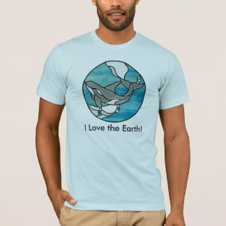 I Love the Earth! Whale Design T-Shirt