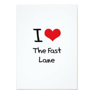 I Love The Fast Lane 5x7 Paper Invitation Card