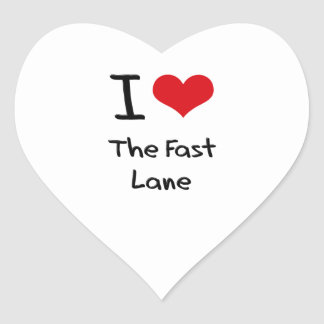 I Love The Fast Lane Heart Sticker