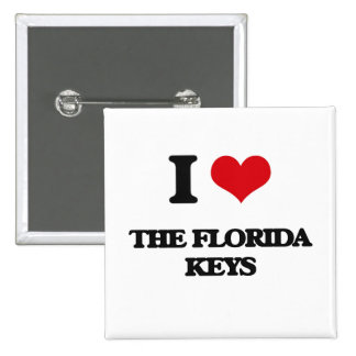 I love The Florida Keys 2 Inch Square Button