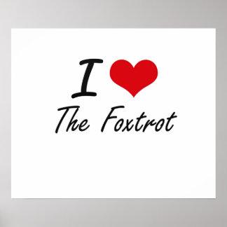 I love The Foxtrot Poster