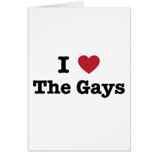 I Love The Gays Shirt Greeting Cards