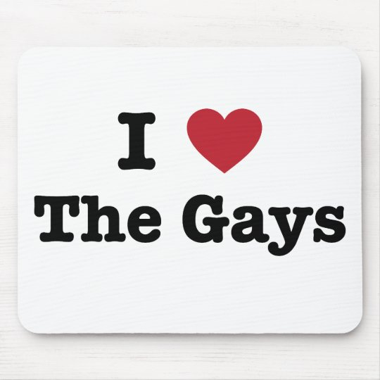 I Love The Gays Shirt Mouse Pad