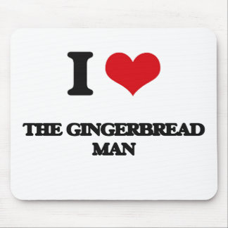 I love The Gingerbread Man Mouse Pad