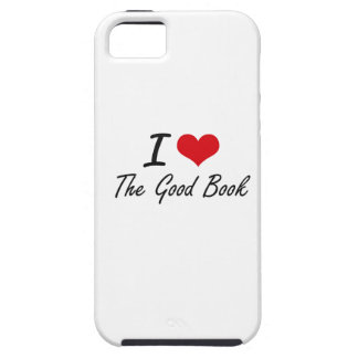 I love The Good Book iPhone 5 Case