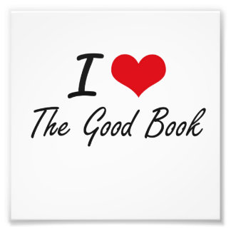 I love The Good Book Photo Print