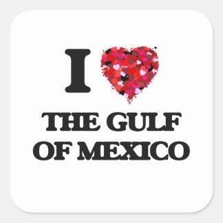 I love The Gulf Of Mexico Square Sticker